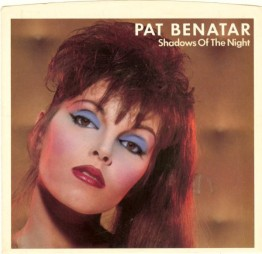 8.22 Pat Benatar 5.Shadows of the Night