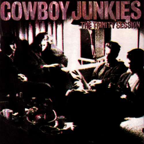 8.30 Cowboy Junkies - The Trinity Session