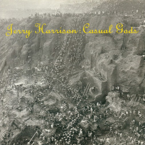 8.30 Jerry Harrison - Casual Gods