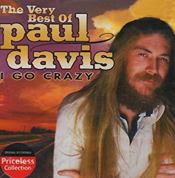 8.7 Paul Davis - I Go Crazy