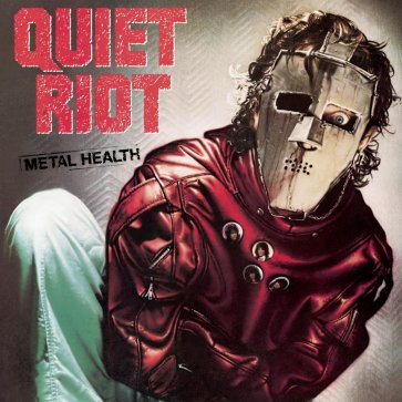 9.21 Quiet Riot - Metal Health