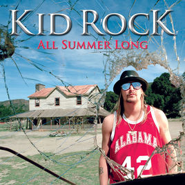 9.26 Kid Rock - All Summer Long