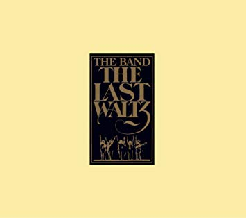 11.21 The Band - The Last Waltz