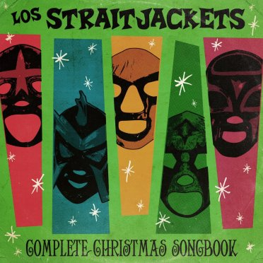 11.27 los straightjackets - complete christmas songbook