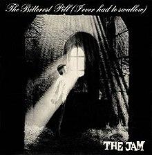 1.22 the jam - the bitterest pill