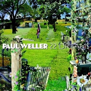 1.24 paul weller - 22 dreams