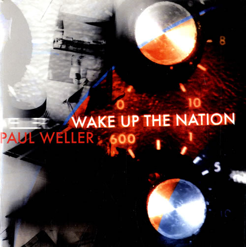 1.24 paul+weller+wake+up+the+nation-615273