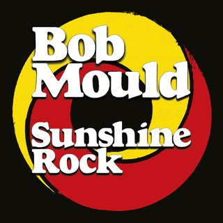 2.12 bob mould_sunshine rock