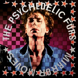 4.30 Mirror_Moves_(The_Psychedelic_Furs_album_-_cover_art)