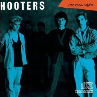 5.7 Hooters - Nervous Night