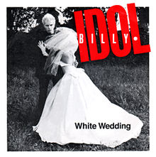 7.23 Billy_Idol_-_White_Wedding