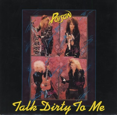 7.29 1.poison - talk dirty to me