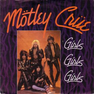7.29 20.Motley_Crue_Girls_Girls_Girls_Single