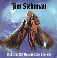 8.23 25.ROCK_AND_ROLL_DREAMS_COME_THROUGH_-_Jim_Steinman