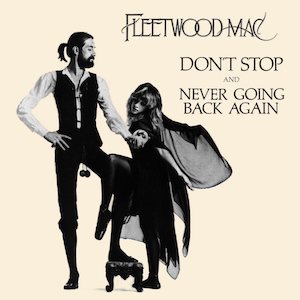 8.29 10.Fleetwood_Mac_Don't_Stop