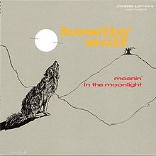 5.17 Howlin' Wolf - Moanin' in the Moonlight