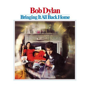 5.19 Bob Dylan - Bringing It All Back Home