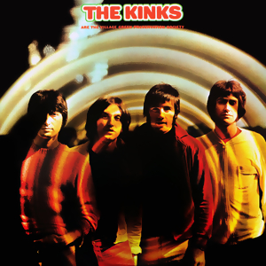 5.24 The Kinks - The Kinks Are the Village Green Preservation Society
