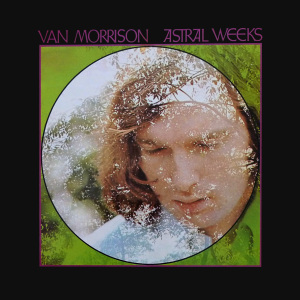 5.24 Van Morrison - Astral Weeks