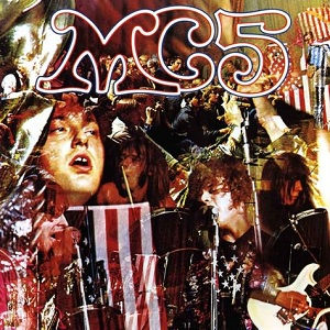 5.25 MC5 - Kick Out the Jams