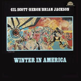 6.23 Gil Scott Heron - Winter in America