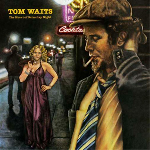 6.23 Tom Waits - The Heart of Saturday Night
