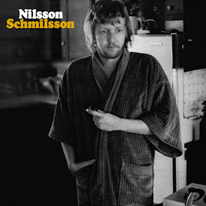 6.9 Harry Nilsson - Nilsson Schmilsson
