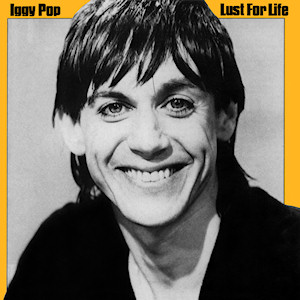 7.12 Iggy Pop - Lust for Life