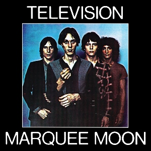 7.13 Television - Marquee Moon