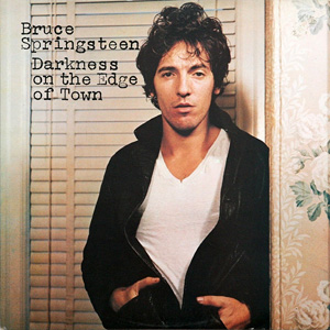 7.16 Bruce Springsteen - Darkness on the Edge of Town