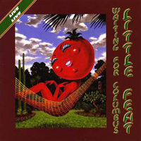 7.16 Little Feat - Waiting for Columbus