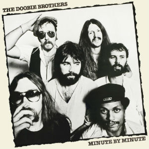 7.16 The Doobie Brothers - Minute by Minute