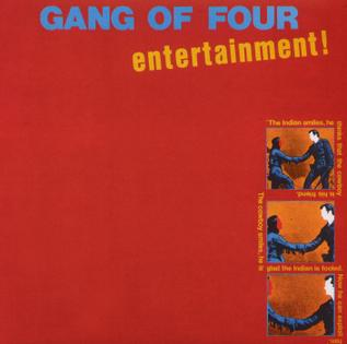 7.20 Gang of Four - Entertainment!