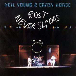 7.20 Neil Young - Rust Never Sleeps