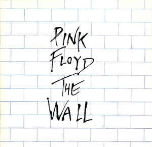 7.20 Pink Floyd - The Wall