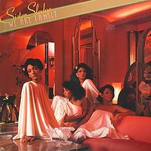 7.20 SIster Sledge - We Are Family