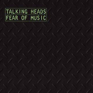 7.20 Talking Heads - Fear of Music