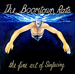 7.20 The Boomtown Rats - The Fine Art of Surfacing