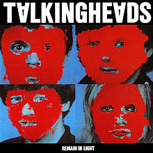 7.24 Talking Heads - Remain in Light