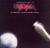 7.24 Utopia - Adventures in Utopia