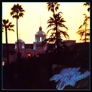 7.4 Eagles - Hotel California