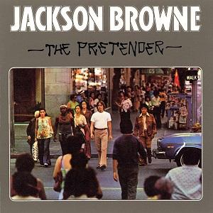 7.4 Jackson Browne - The Pretender