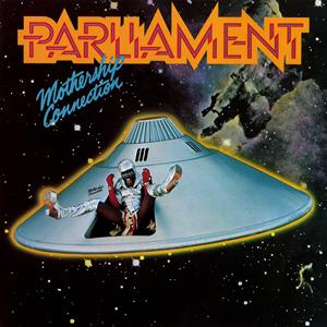 7.4 Parliament - Mothership Connection