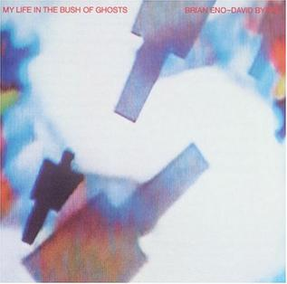 7.31 Brian Eno & David Byrne - My Life in the Bush of Ghosts