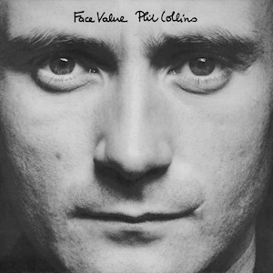 7.31 Phil Collins - Face Value