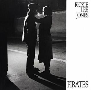 7.31 Rickie Lee Jones - Pirates