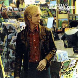 7.31 Tom Petty & the Heartbreakers - Hard Promises