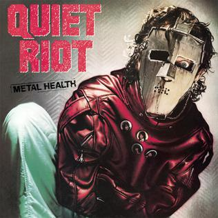 8.13 Quiet Riot - Metal Health