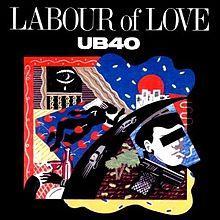 8.13 UB40 - Labour of Love
