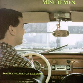 8.17 Minutemen - Double Nickels on the Dime